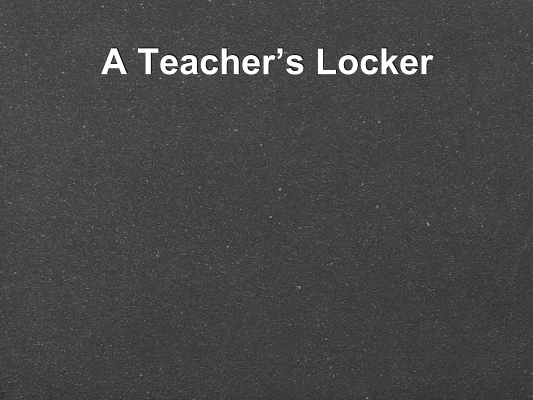 A Teacher's Locker