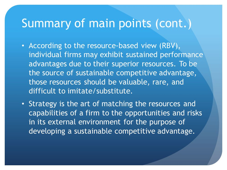 Five Forces (cont.): Buyers and Suppliers Suppliers are the providers of any input to the product or service power tends to be higher when the inputs provided are critical inputs or highly differentiated Concentration among suppliers gives suppliers power because a firm will have fewer bargaining options.