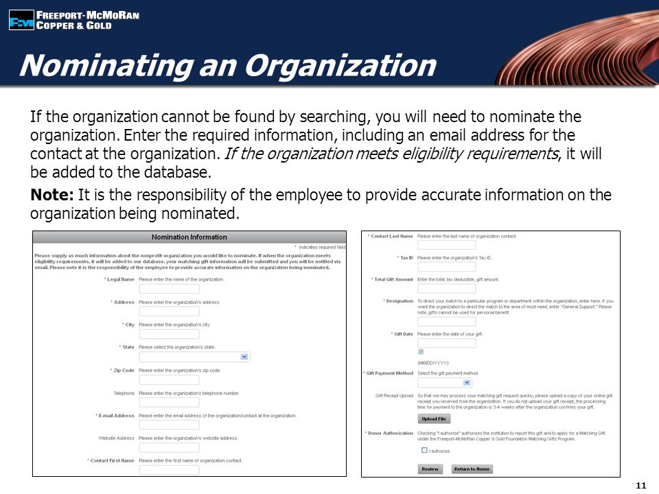 11 Nominating an Organization If the organization cannot be found by searching, you will need to nominate the organization.