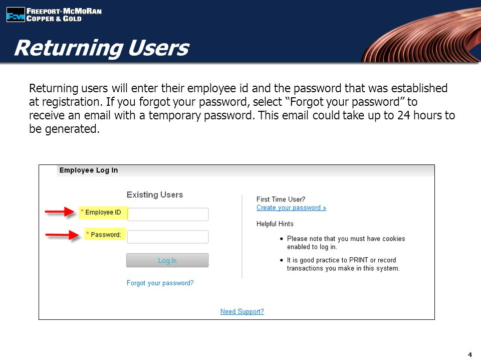 """Returning users will enter their employee id and the password that was established at registration. If you forgot your password, select """"Forgot your p"""