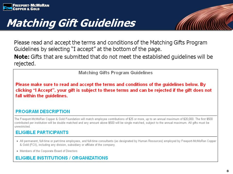 """Please read and accept the terms and conditions of the Matching Gifts Program Guidelines by selecting """"I accept"""" at the bottom of the page. Note: Gift"""