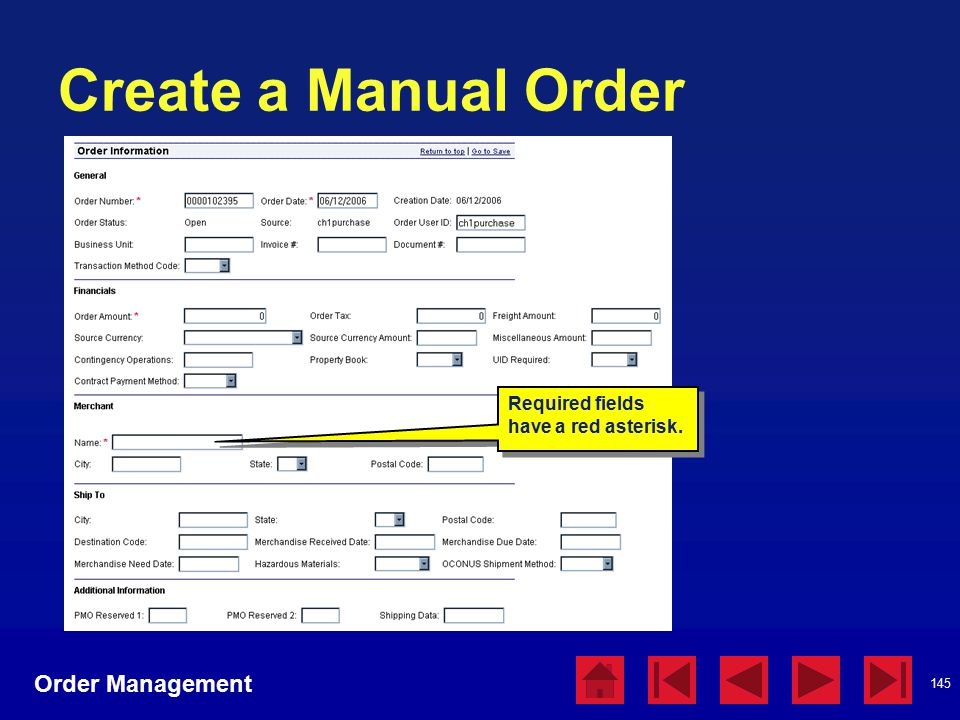 145 Create a Manual Order Order Management Required fields have a red asterisk.
