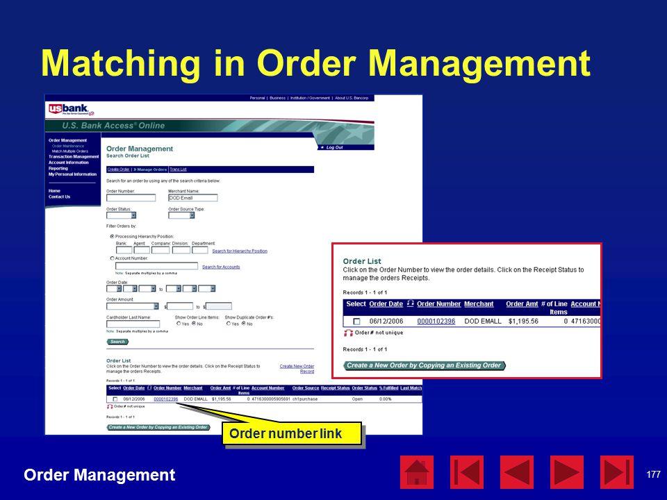 177 Matching in Order Management Order Management Order number link