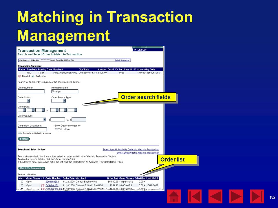 182 Matching in Transaction Management Order search fields Order list