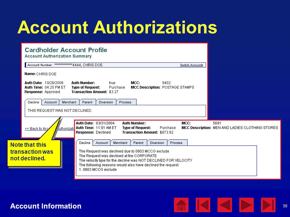50 Account Authorizations Account Information Note that this transaction was not declined.