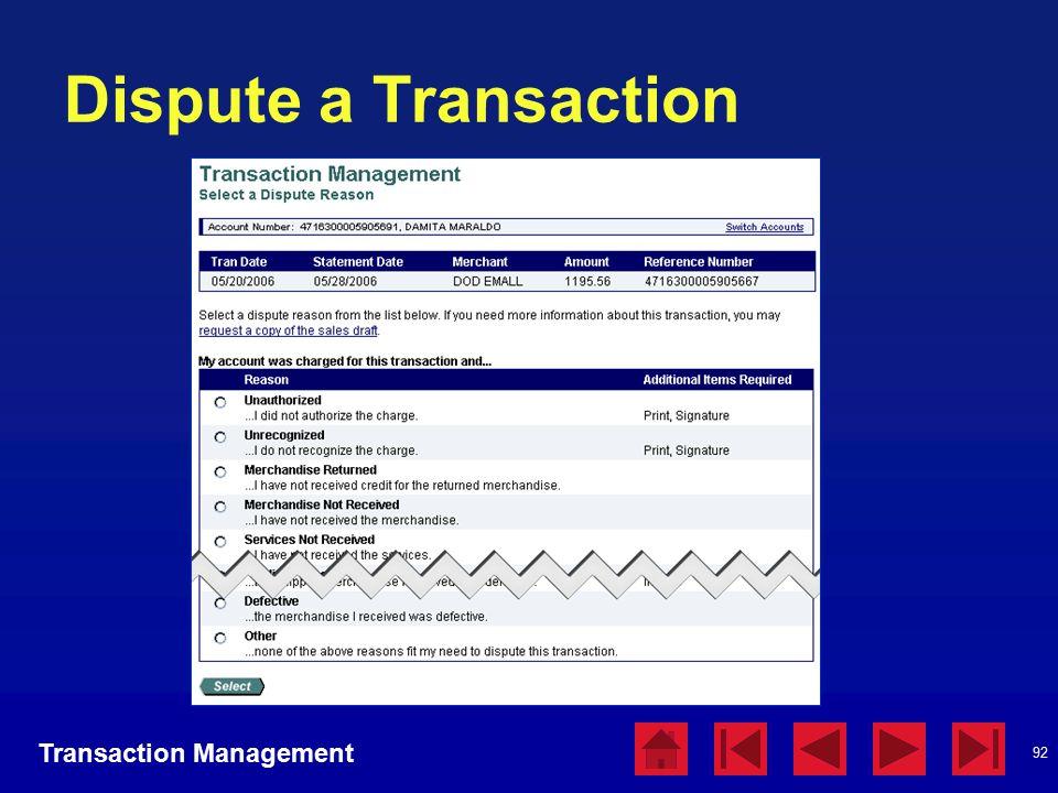 92 Dispute a Transaction Transaction Management