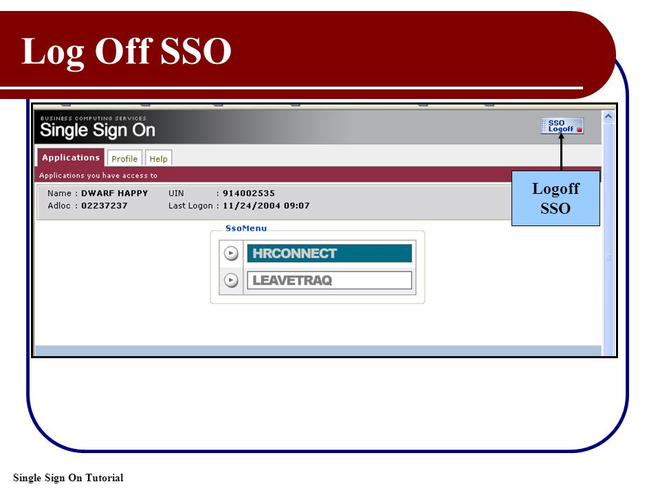 Single Sign On Tutorial Log Off SSO Logoff SSO
