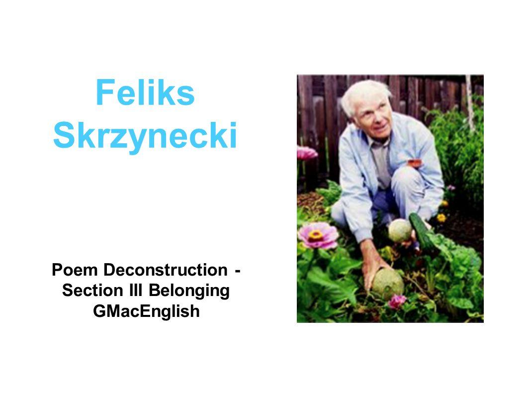 Feliks Skrzynecki Poem Deconstruction - Section III Belonging GMacEnglish