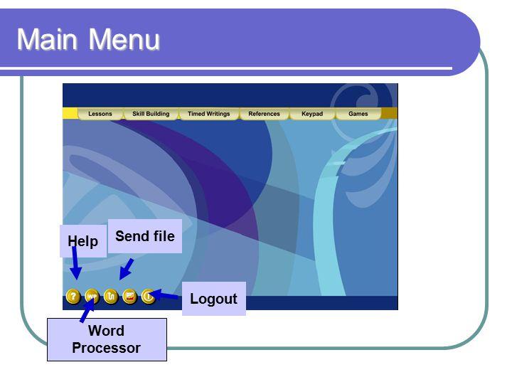 Main Menu Help Word Processor Logout Send file