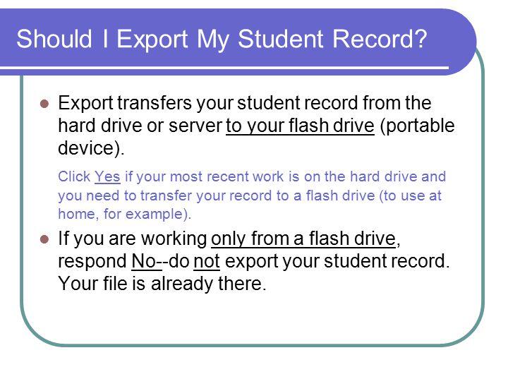 Should I Export My Student Record.