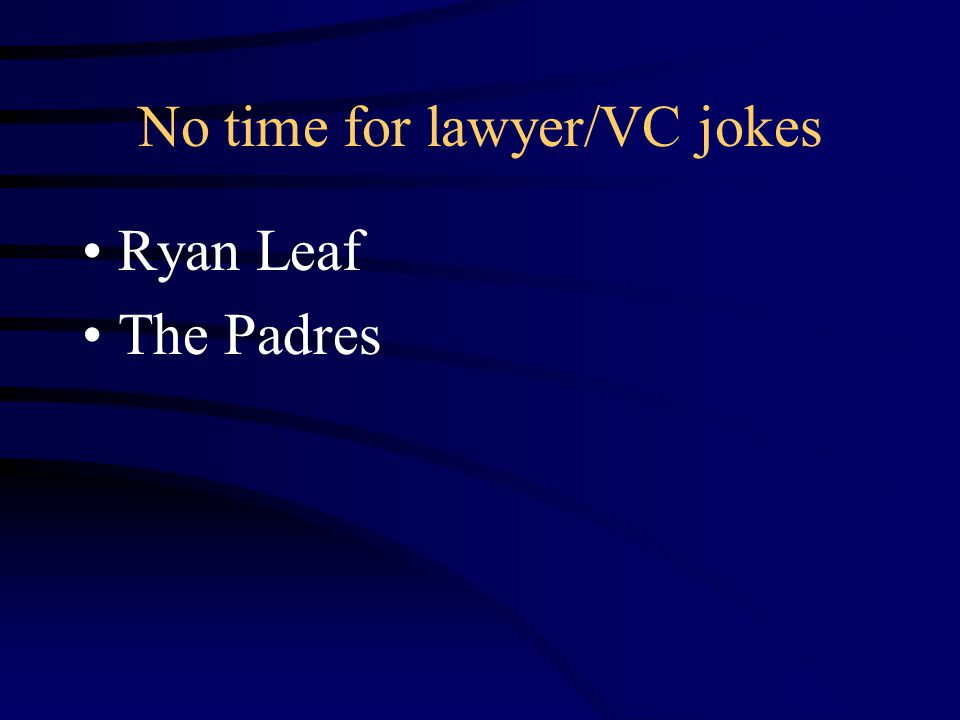 No time for lawyer/VC jokes Ryan Leaf The Padres
