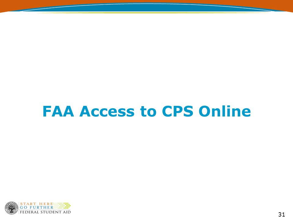 31 FAA Access to CPS Online