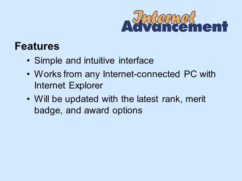 Benefits to Scouting Units Unit enters its own advancement records Unit prints a convenient advancement report Unit obtains current unit roster and unit history