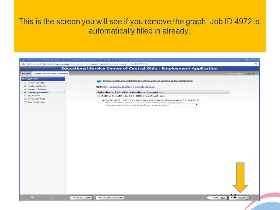 This is the screen you will see if you remove the graph. Job ID 4972 is automatically filled in already. 12