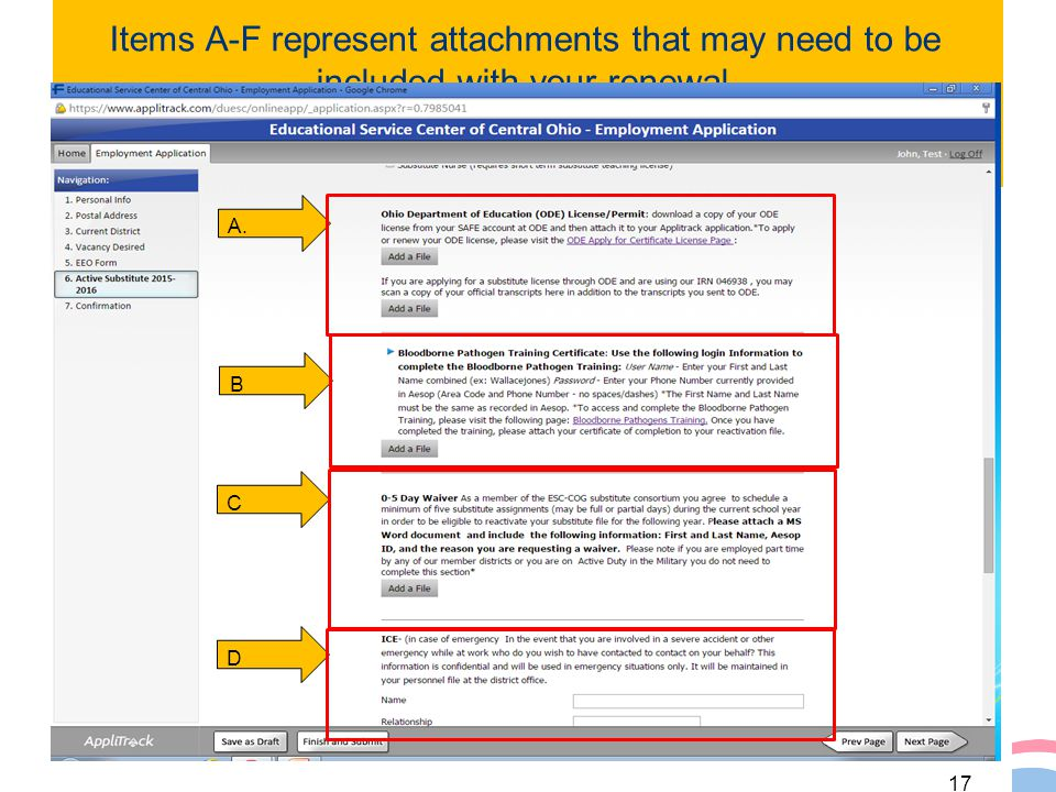 Items A-F represent attachments that may need to be included with your renewal. 17 D C B A.
