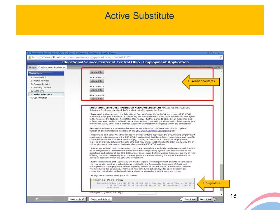 18 E. Additional items F.Signature Active Substitute