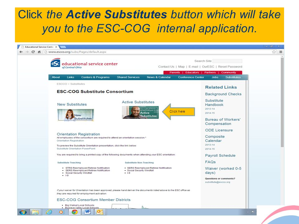 Click the Active Substitutes button which will take you to the ESC-COG internal application. 3 Click here