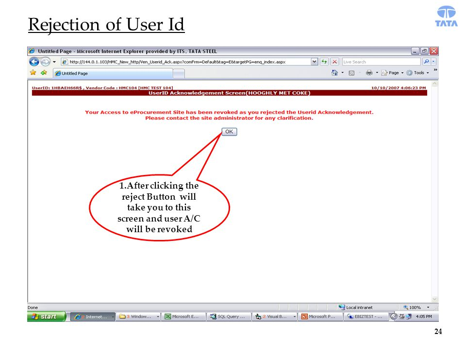 1.After clicking the reject Button will take you to this screen and user A/C will be revoked Rejection of User Id 24