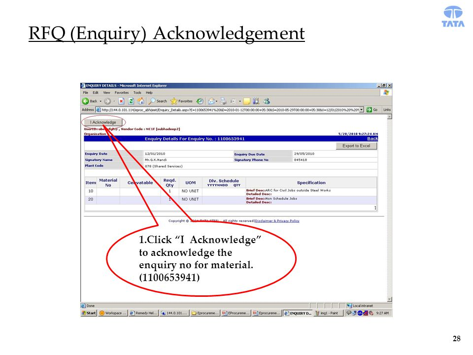 RFQ (Enquiry) Acknowledgement 1.Click I Acknowledge to acknowledge the enquiry no for material.
