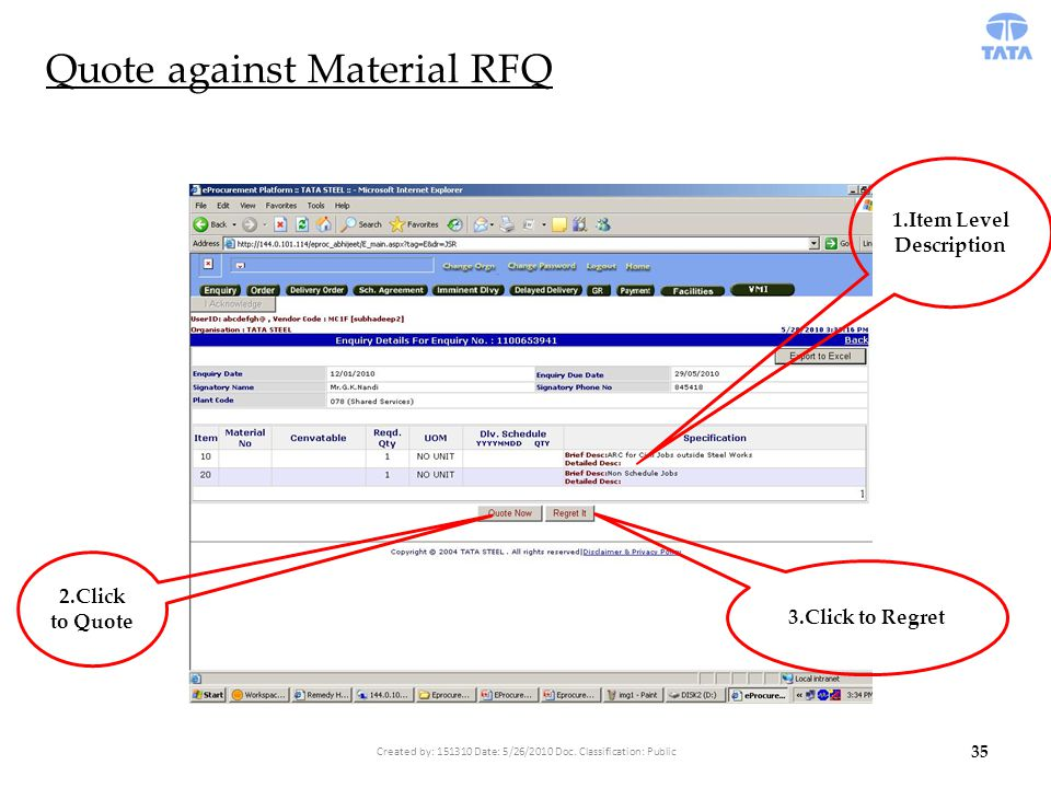 Quote against Material RFQ 1.Item Level Description 2.Click to Quote 3.Click to Regret 35 Created by: 151310 Date: 5/26/2010 Doc.