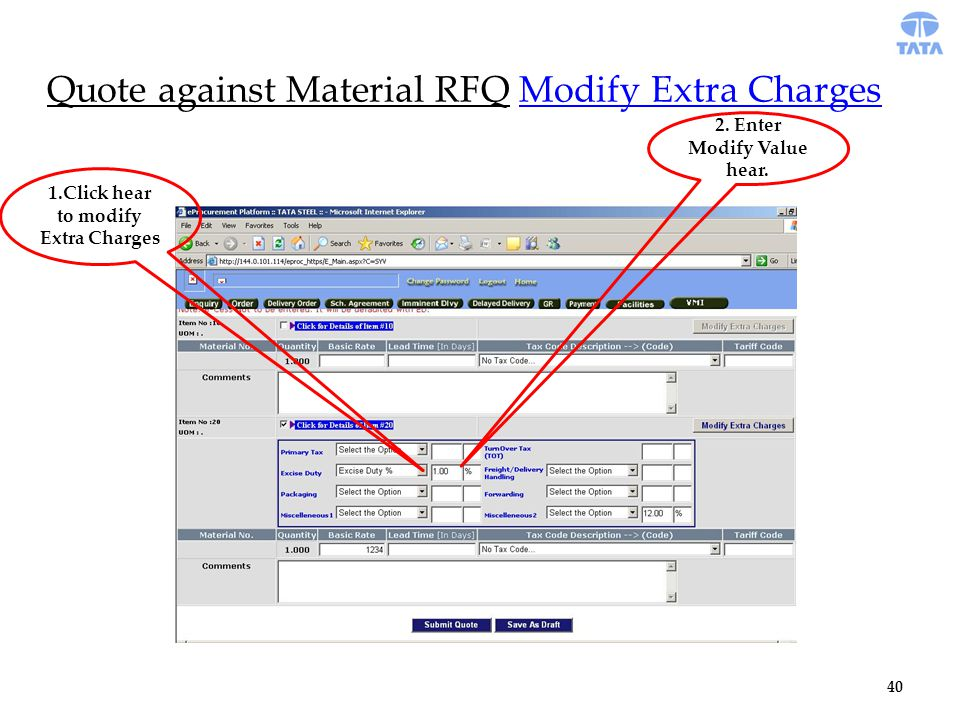 Quote against Material RFQ Modify Extra Charges 1.Click hear to modify Extra Charges 2.