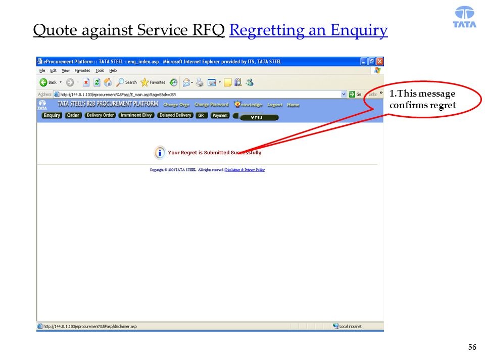 Quote against Service RFQ Regretting an Enquiry 1.This message confirms regret 56