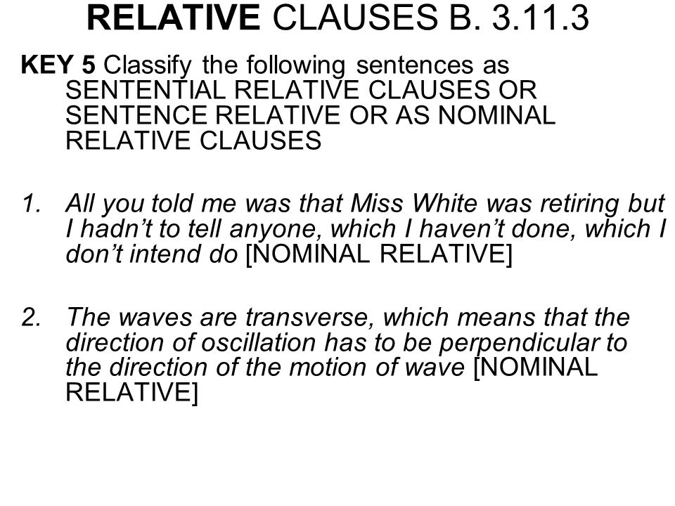 RELATIVE CLAUSES B.