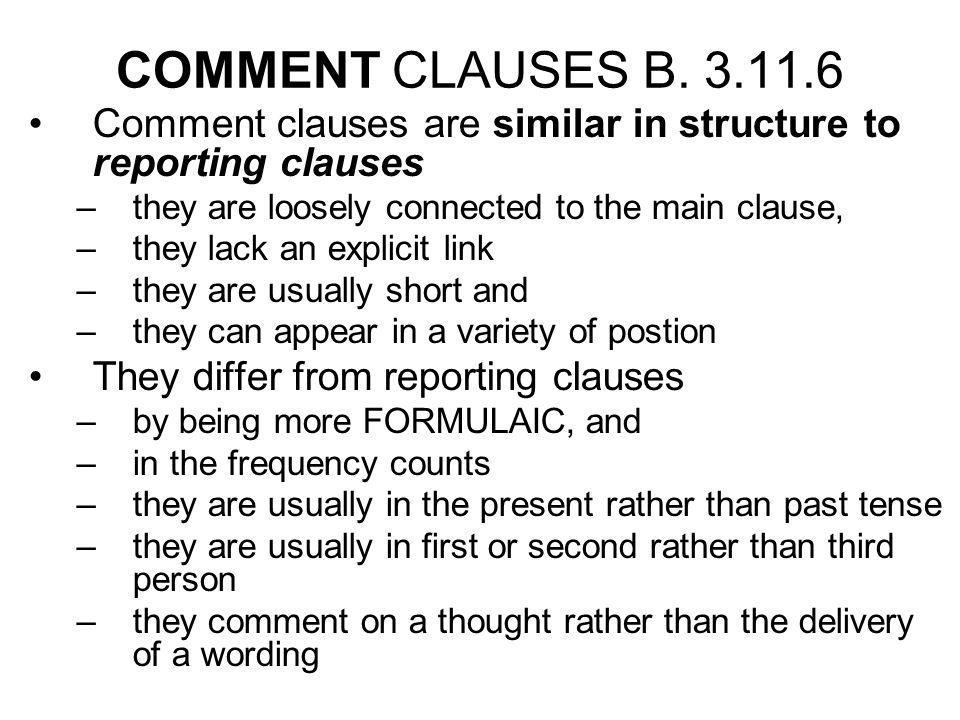 COMMENT CLAUSES B.