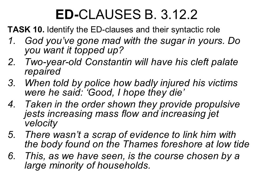 ED-CLAUSES B. 3.12.2 TASK 10.