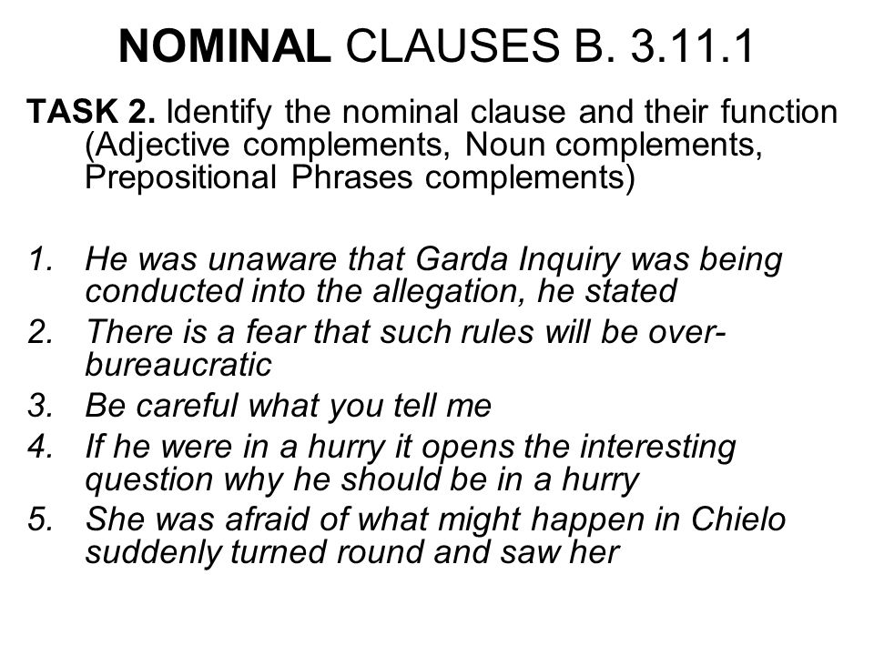 NOMINAL CLAUSES B. 3.11.1 TASK 2.
