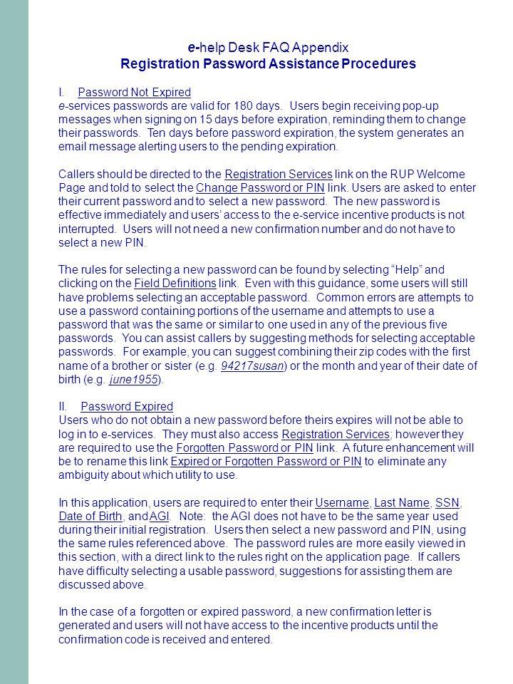 e-help Desk FAQ Appendix Registration Password Assistance Procedures I.