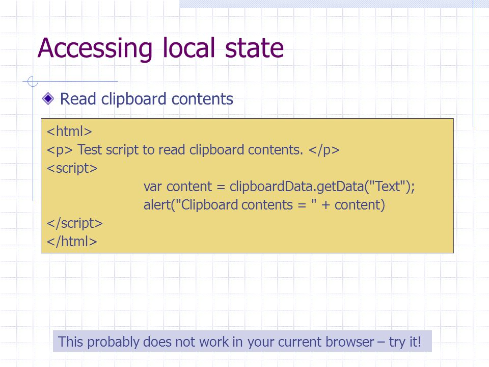 Accessing local state Read clipboard contents Test script to read clipboard contents.