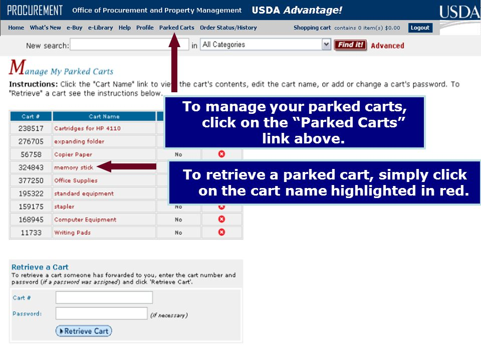 "To retrieve a parked cart, simply click on the cart name highlighted in red. To manage your parked carts, click on the ""Parked Carts"" link above."