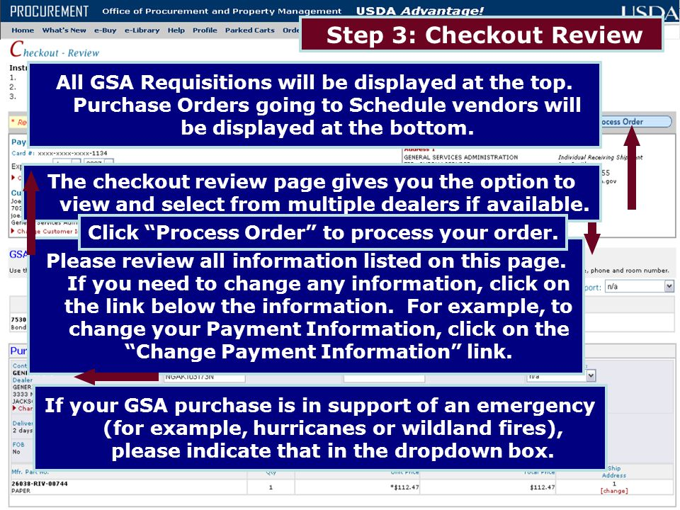 Step 3: Checkout Review Please review all information listed on this page. If you need to change any information, click on the link below the informat