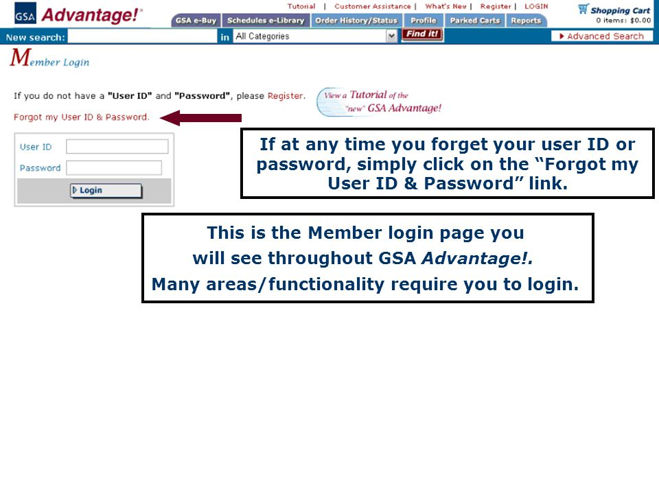 If at any time you forget your user ID or password, simply click on the Forgot my User ID & Password link.