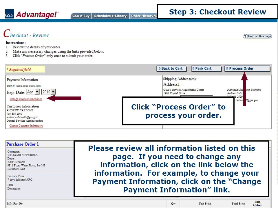Step 3: Checkout Review Please review all information listed on this page.
