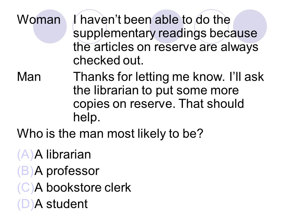 WomanI haven't been able to do the supplementary readings because the articles on reserve are always checked out.