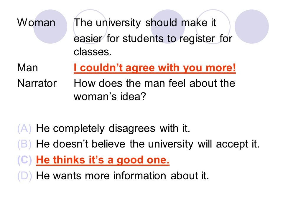 WomanThe university should make it easier for students to register for classes.