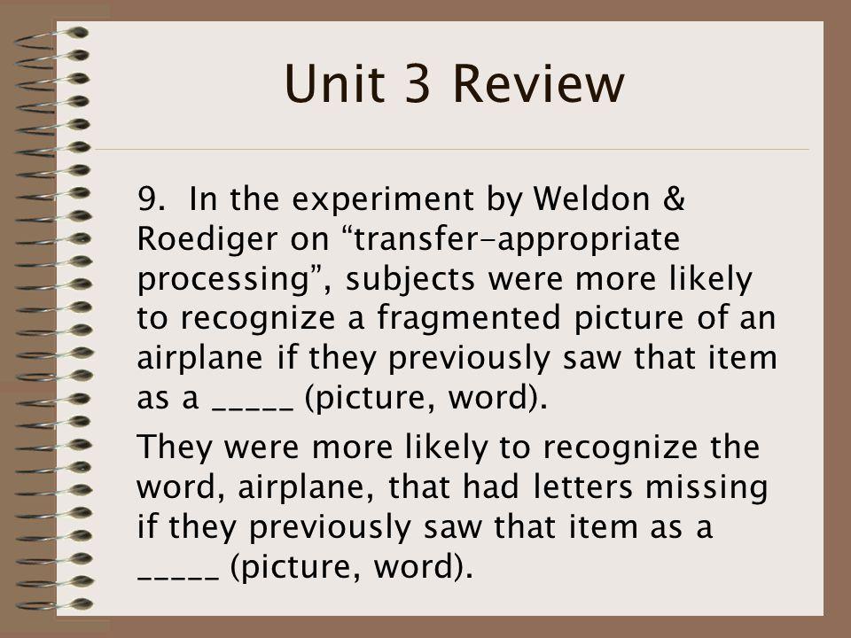 Unit 3 Review 9.
