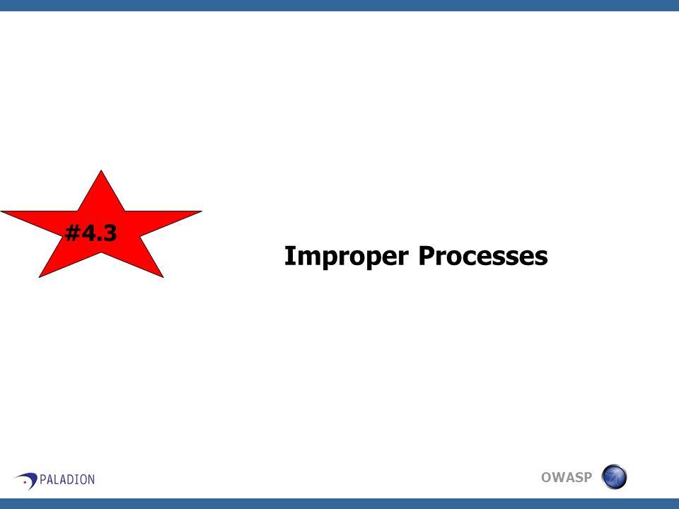OWASP Improper Processes #4.3