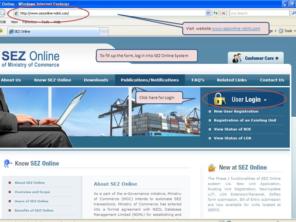 Click here for Login Visit website www.sezonline-ndml.com To fill up the form, log in into SEZ Online System