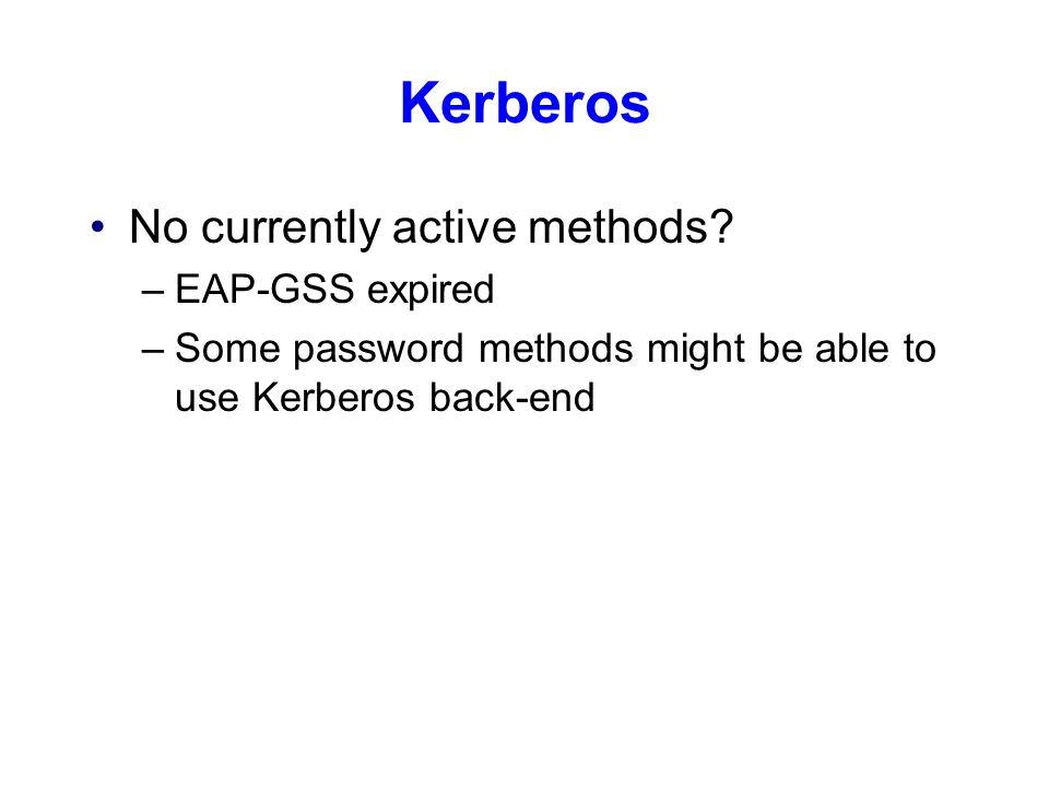 Kerberos No currently active methods.