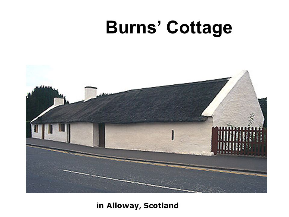 Burns' Cottage in Alloway, Scotland