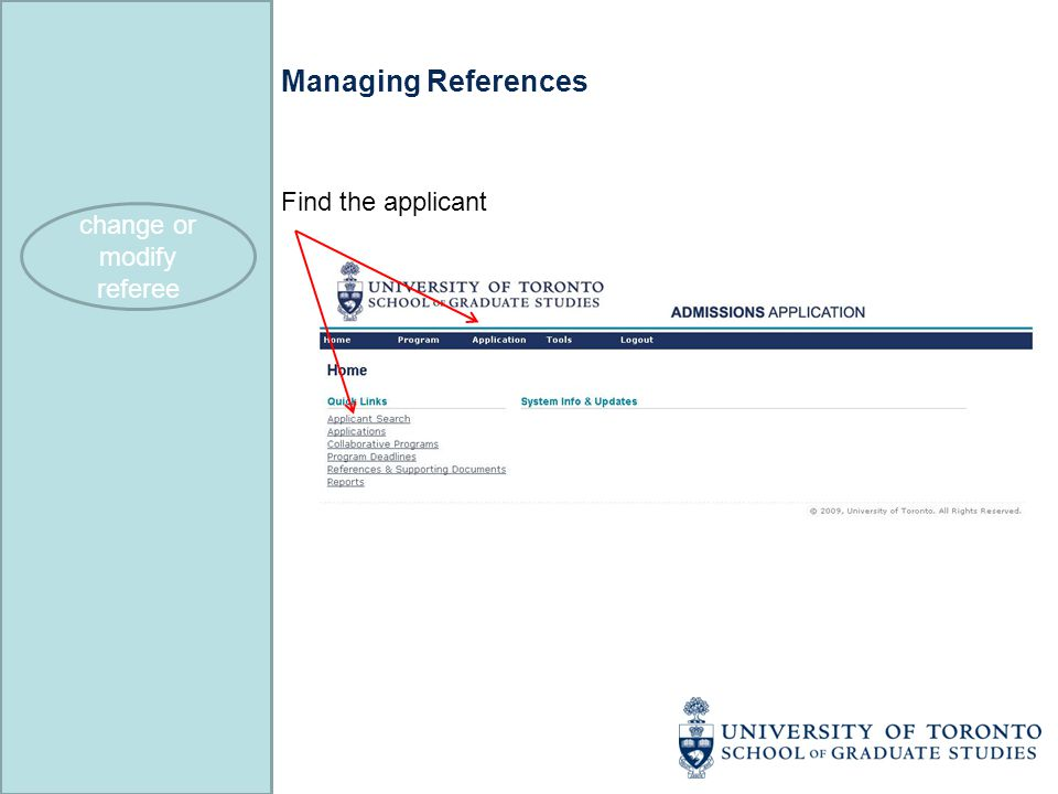 Managing References Find the applicant change or modify referee