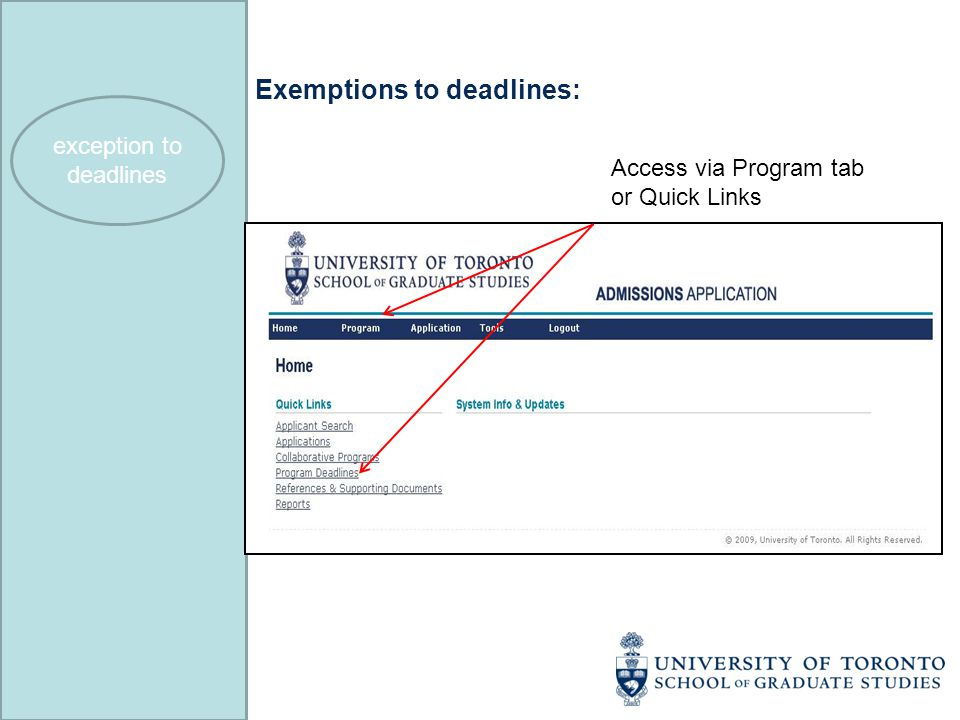 Exemptions to deadlines: Access via Program tab or Quick Links exception to deadlines