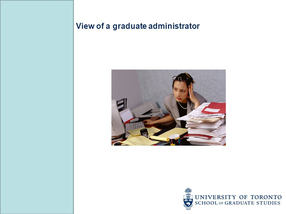 A Guide for Graduate Administrators http://www.sgs.utoronto.ca/Documents/oaav22.pdf File Assessment manual http://www.sgs.utoronto.ca/Documents/oafa2011.pdf Evaluators Manual http://www.sgs.utoronto.ca/Documents/eva112012.pdf http://www.sgs.utoronto.ca/Documents/oaav22.pdf http://www.sgs.utoronto.ca/Documents/oafa2011.pdf http://www.sgs.utoronto.ca/Documents/eva112012.pdf Online Application System Manuals