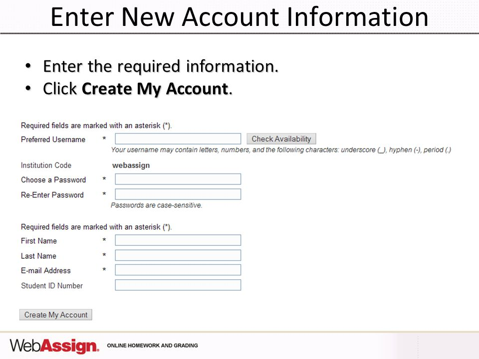 Enter New Account Information Enter the required information.
