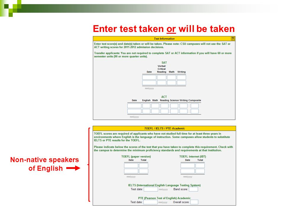 Enter test taken or will be taken Non-native speakers of English