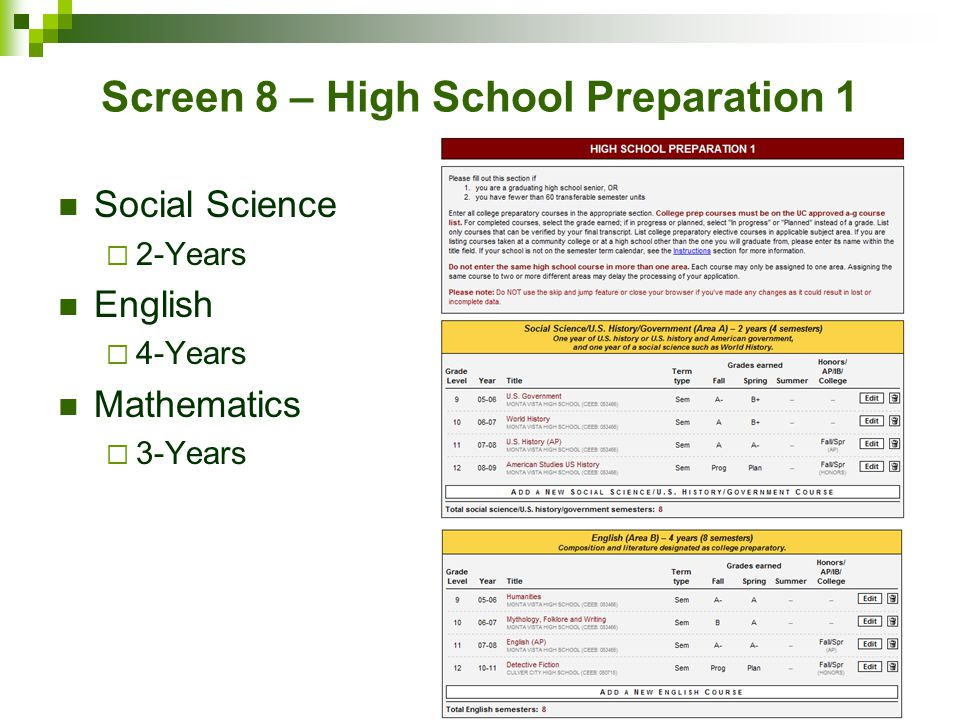 Screen 8 – High School Preparation 1 Social Science  2-Years English  4-Years Mathematics  3-Years