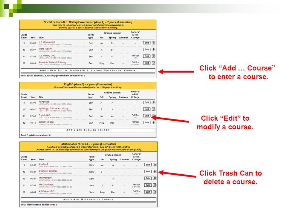 """Click """"Edit"""" to modify a course. Click """"Add … Course"""" to enter a course. Click Trash Can to delete a course."""